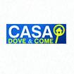 CASA DOVE & COME